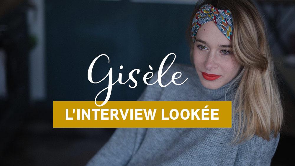 interview lookee GISELE